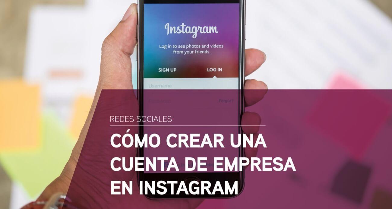 como crear cuenta empresa instagram