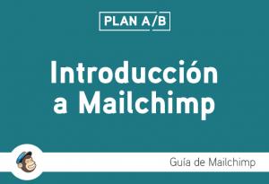 Introducción a Mailchimp