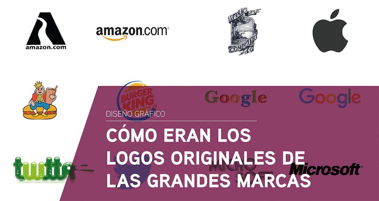 Cómo eran los logos originales de las grandes marcas