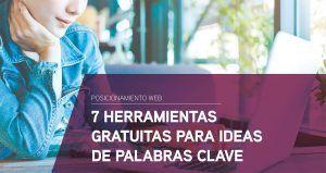 7 Herramientas gratuitas para ideas de palabras clave