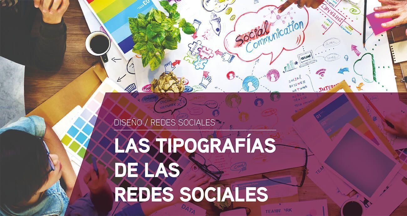 Las tipografías de las redes sociales