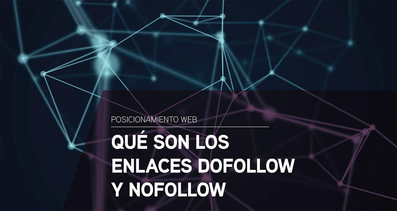 Qué son los enlaces dofollow y nofollow