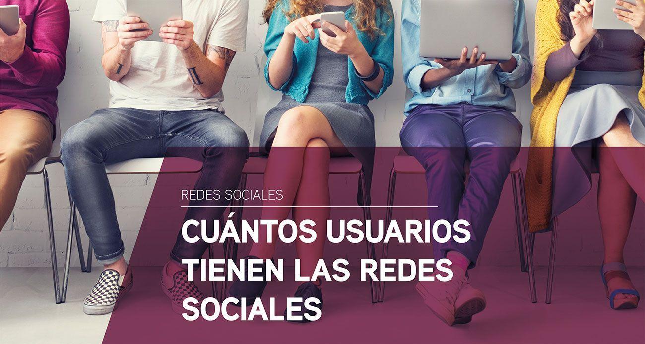Cuántos usuarios tienen las redes sociales