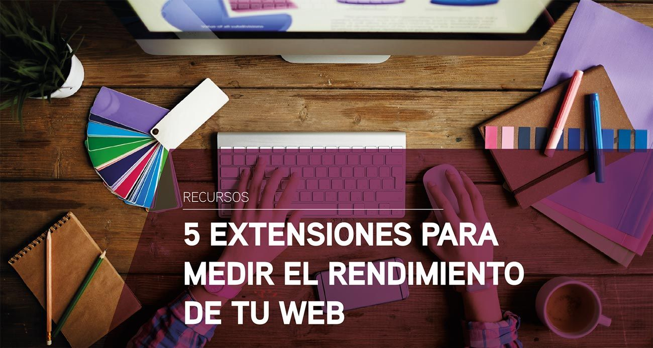 Extensiones para medir el rendimiento de una web