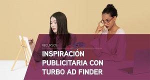 Inspiración publicitaria con Turbo Ad Finder