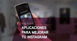Aplicaciones para mejorar Instagram