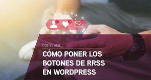 Cómo poner los botones de redes sociales en WordPress