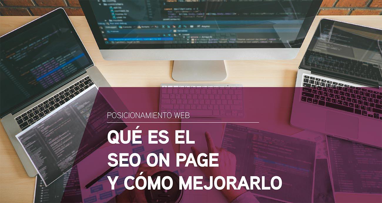 Qué es el SEO on page y cómo mejorarlo