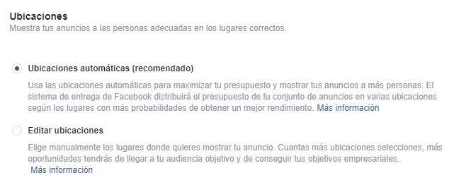 Ubicaciones automáticas o editadas en Facebook Ads