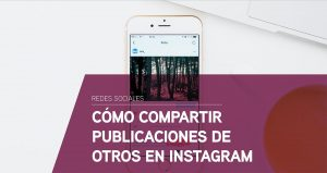 Cómo compartir publicaciones de otros en Instagram