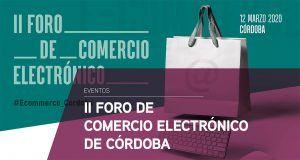 II Foro de comercio electrónico de Córdoba