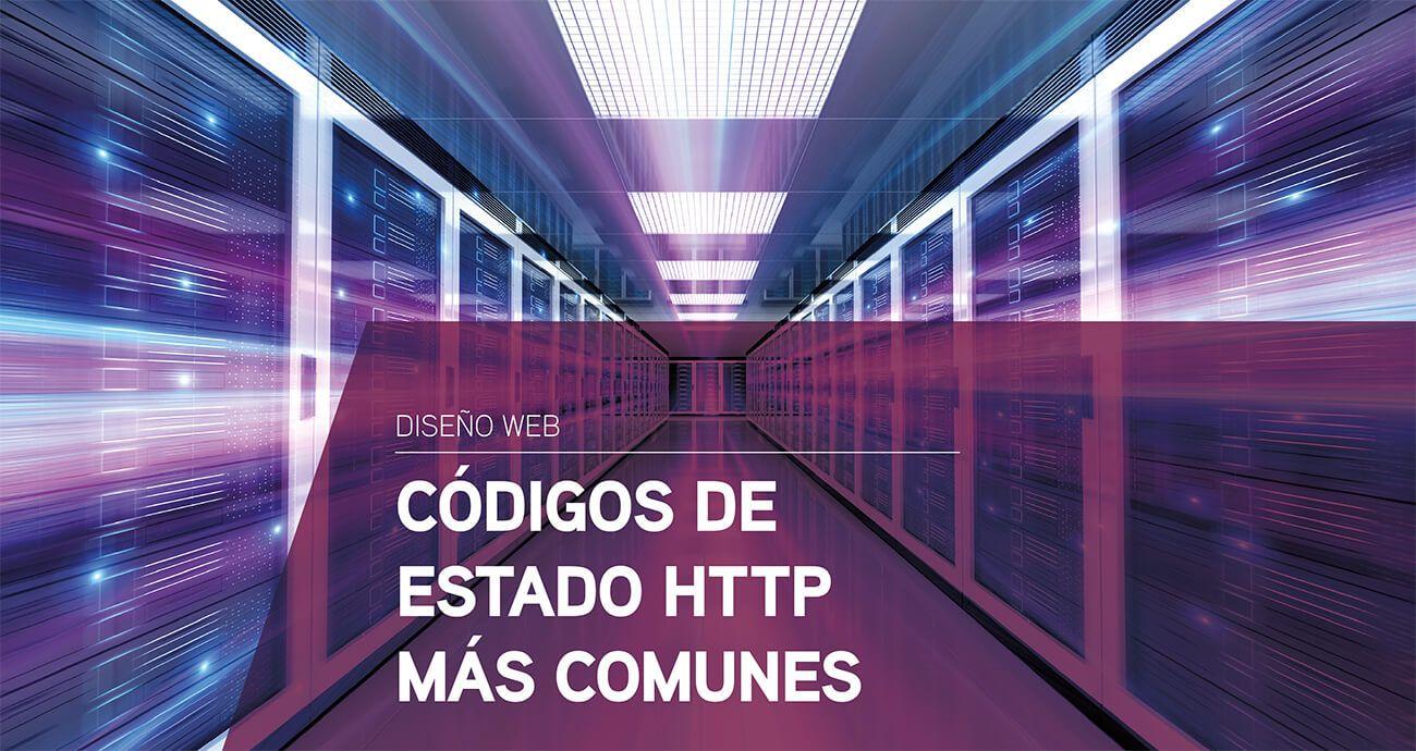 Códigos de estado de respuesta HTTP más comunes