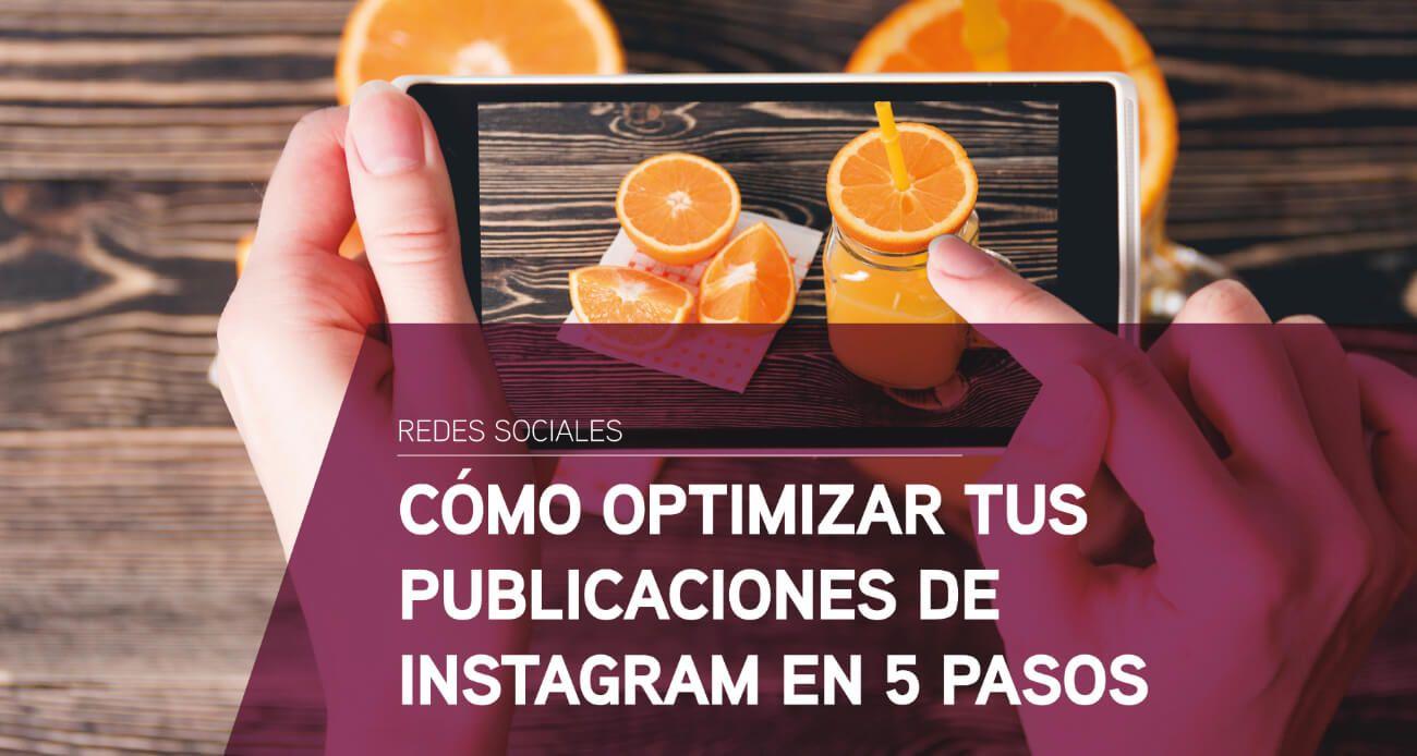 Optimizar publicaciones Instagram