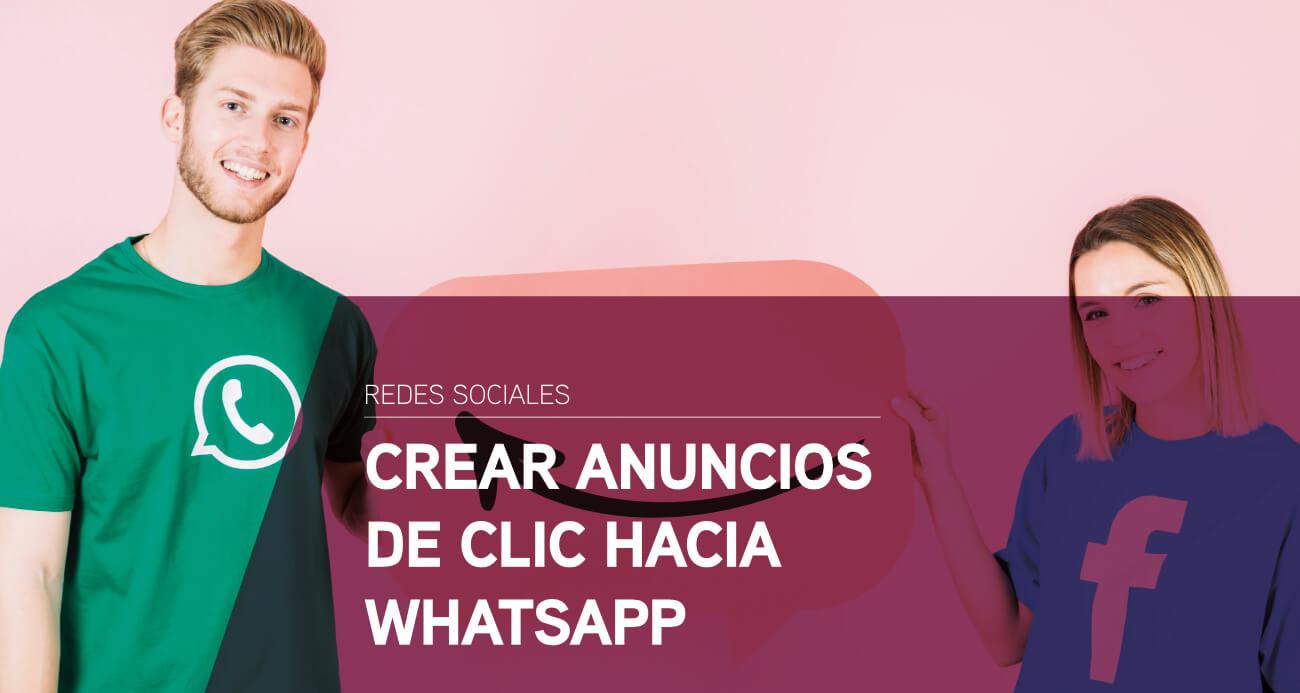 crear anuncios hacia whatsapp con facebook ads
