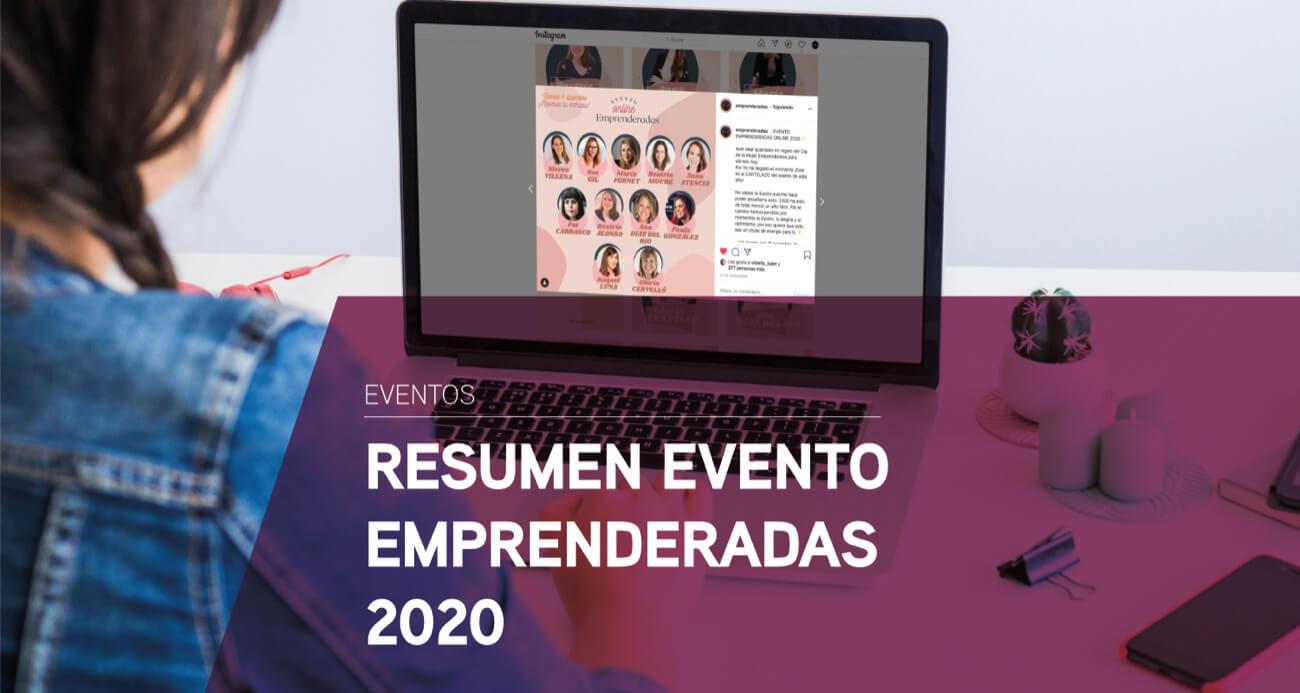 Resumen del evento Emprenderadas 2020