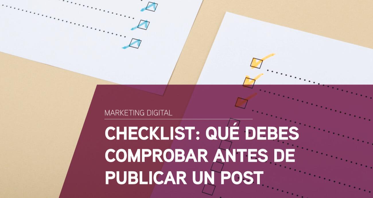 checklist comprobar antes publicar post
